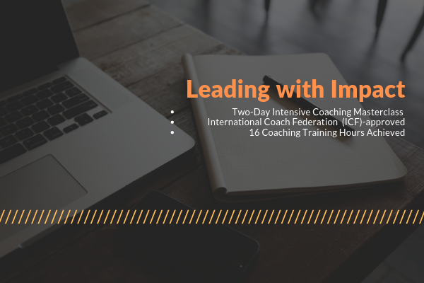 Leading With Impact – Two-day Intensive Coaching Masterclass (19-20 Dec)