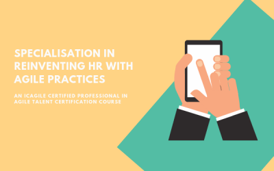 Specialisation in Reinventing HR with Agile Practices (23-24 Apr)