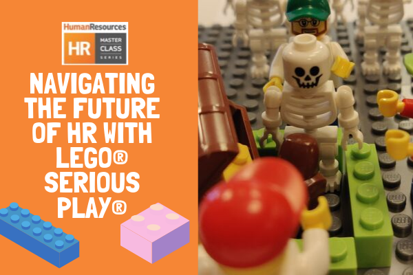 Navigating the Future of HR with LEGO® SERIOUS PLAY® (11 Nov)